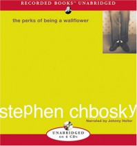 The Perks of Being a Wallflower - Stephen Chbosky, Johnny Heller