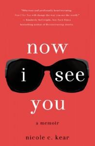 Now I See You - Nicole C. Kear