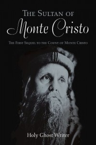 The Sultan of Monte Cristo - Holy Ghost Writer