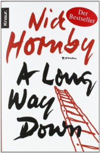 A Long Way Down - Nick Hornby, Harald Hellmann, Clara Drechsel