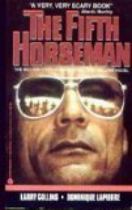 The Fifth Horseman - 'Larry Collins',  'Dominique Lapierre'