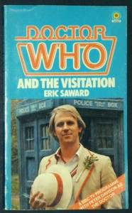 Doctor Who and The Visitation - Eric Saward