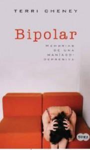 Bipolar: Memorias de un estado de ánimo - Terry Cheney
