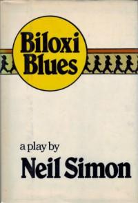 Biloxi Blues - Neil Simon