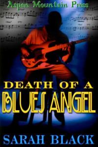 Death of a Blues Angel - Sarah Black