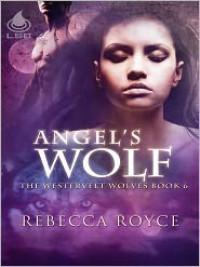 Angel's Wolf - Rebecca Royce