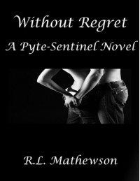 Without Regret  - R.L. Mathewson