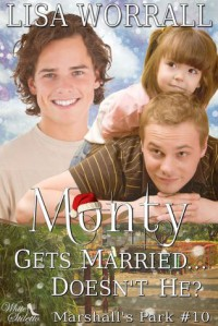 Monty Gets Married.... Doesn't He? - Lisa Worrall