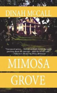 Mimosa Grove (Mira) - Dinah Mccall