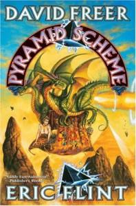 Pyramid Scheme - Dave Freer, Eric Flint