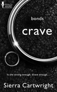 Crave (Bonds Book 1) - Sierra Cartwright