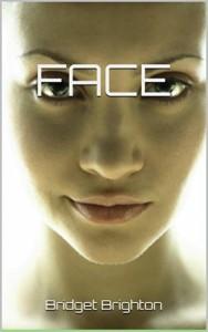 Face - Bridget Brighton