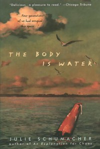 The Body Is Water - Julie Schumacher