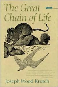 The Great Chain of Life - Joseph Wood Krutch,  Paul Landacre (Illustrator)