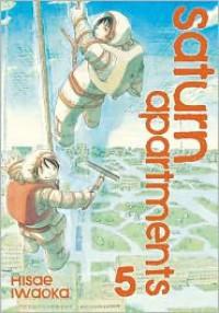 Saturn Apartments, Vol. 5 - Hisae Iwaoka