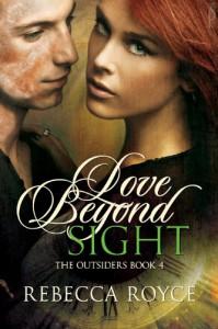 Love Beyond Sight - Rebecca Royce