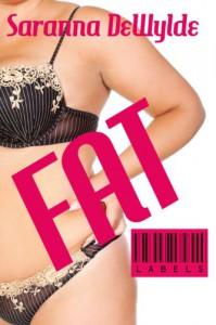 Fat (Labels) - Saranna DeWylde