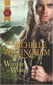 Warriors in Winter: In the Bleak MidwinterThe Holly and the VikingA Season to Forgive (Harlequin Historical Series #1118) - Michelle Willingham