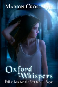 Oxford Whispers (The Oxford Trilogy, # 1) - Marion Croslydon