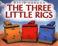 The Three Little Rigs - David     Gordon