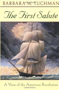 The First Salute - Barbara W. Tuchman
