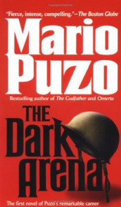 The Dark Arena - Mario Puzo