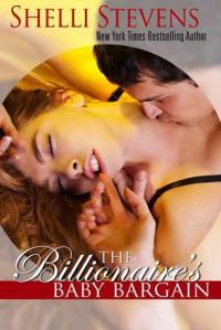 The Billionaire's Baby Bargain - Shelli Stevens