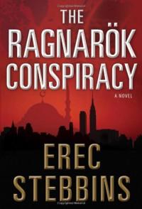The Ragnarök Conspiracy - Erec Stebbins