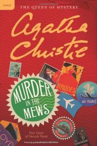 Murder in the Mews: Four Cases of Hercule Poirot - Agatha Christie