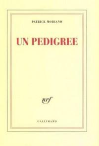 Un pedigree - Patrick Modiano
