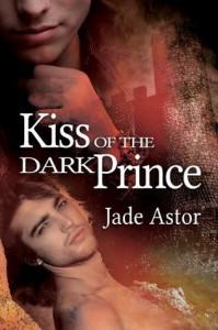 Kiss of the Dark Prince - Jade Astor