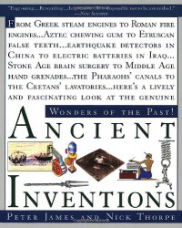 Ancient Inventions - Peter  James, Nick Thorpe