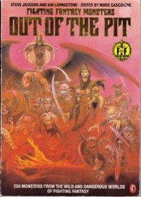 Fighting fantasy monsters out of the pit - Marc Gascoigne
