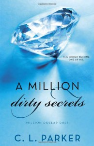 A Million Dirty Secrets - C.L. Parker