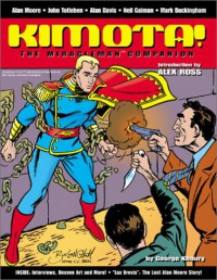 Kimota! The Miracleman Companion - Neil Gaiman
