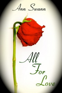 All For Love - Ann Swann