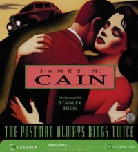 The Postman Always Rings Twice - James M. Cain, Stanley Tucci