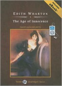 The Age of Innocence, with eBook - Edith Wharton, Laural Merlington