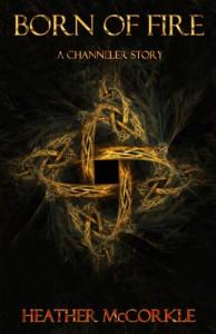 Born of Fire - Heather McCorkle