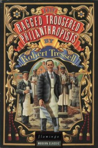 Ragged Trousered Philanthropists (Harperperennial Classics) - Robert Tressell