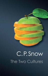 The Two Cultures (Canto Classics) - Anetta Albinowska,  Renata Czekalska,  Aleksandra Gaj,  Barbara Lauba,  Joanna Matczak,  Anna Piecusiak,  Joanna Sosnowska