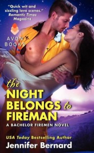 The Night Belongs to Fireman - Jennifer Bernard