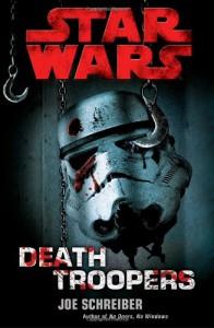 Death Troopers - Joe Schreiber