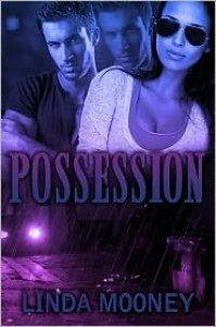 Possession - Linda Mooney