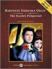 The Scarlet Pimpernel - Emmuska Orczy, Wanda McCaddon