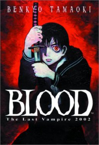 Blood: The Last Vampire 2002 - Benkyo Tamaoki, Carl Gustave Horn