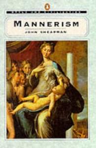 Mannerism - John Shearman