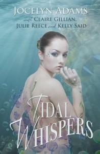 Tidal Whispers - Jocelyn Adams;Claire Gillian;Julie Reece;Kelly Said