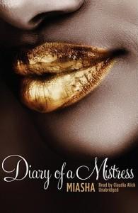 Diary of a Mistress - Miasha, Claudia Aleck