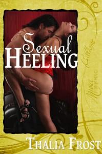 Sexual Heeling - Thalia Frost